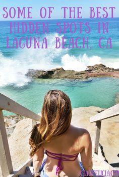 Some of the Best Hidden Spots in Laguna Beach, CA ciaofelicia