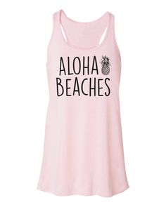 The Ocean Is Calling. Aloha Beaches. Beach Tank Top. Flowy Tank Top. Aloha Beaches Shirt. Mermaid Tank. Pineapple Tank. Beach Please. Mermaid Top. Summer Top. Summer Vacation. Go with the flow in this