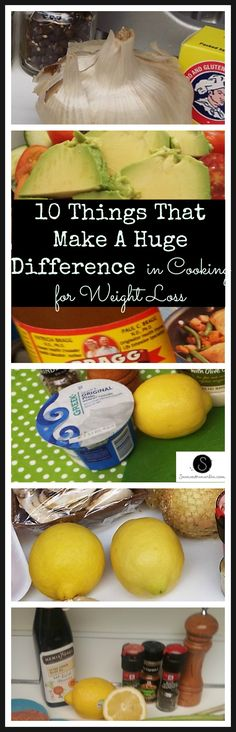 10 Things That Make A Huge Difference in Cooking for Weight Loss