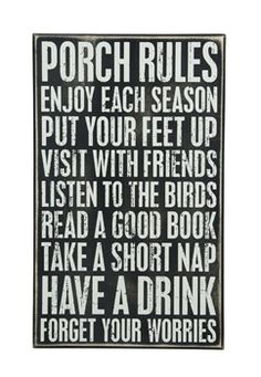 What are your porch rules?