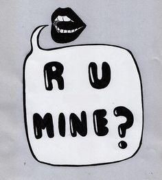 """""""R U Mine?"""" Arctic Monkeys lyrics"""