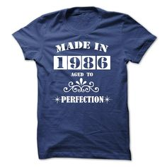 """""""Made in 1986 – Aged to perfection Tee & Hood i e Not available in Stores We also have YOUR NAME SHIRT Just SEARCH with keyword is your Name! This great custom product in RoyalBlue, Red, Black, Forest colors from our LifeStyle category can be printed just for you in the size and style you like. The design Proud to be a made in 1986 RoyalBlue Unisex was created by Maxcara and uploaded to tntshirtshop.com for you to have printed on a LifeStyle..."""