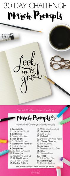 March Challenge Prompts. Join these free 30 day challenges on Instagram to practice improve your art + lettering skills!   dawnnicoledesigns.com