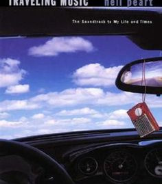 Traveling Music: Playing Back The Soundtrack To My Life And Times PDF