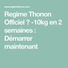 Regime Thonon Officiel ⇒ -10kg en 2 semaines : Démarrer maintenant