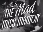 The Mad Miss Manton.. A favorite