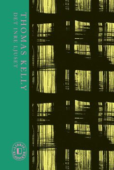 Det inre ljuset Thomas Kelly Libris klassiker