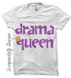 Drama+Queen+Iron+on+Shirt+PDF++Girls+Iron+by+ScrapendipityDesigns,+$2.50