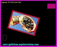 Symptoms Of Gallstone Pain 145325 - Cure Gallstone