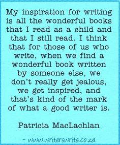 Quotable - Patricia MacLachlan - Writers Write Creative Blog
