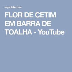 FLOR DE CETIM EM BARRA DE TOALHA - YouTube