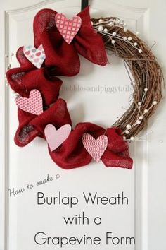 DIY Valentine Wreath with Burlap and Grapevine. How to make a simple burlap wreath using a grapevine wreath form. Most of the tutorials for burlap wreaths use wire forms, so this shows another way. I just reused an old grapevine wreath I found in my garage. #burlapcraft #valentinedecor by fay
