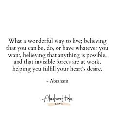Shared via: Abe and Esther-isms Believe it and you WILL True Quotes, Words Quotes, Wise Words, Best Quotes, Sayings, Daily Positive Affirmations, Positive Quotes, Positive Mindset, Verbatim