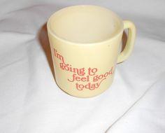 "Vintage Glasbake Mug ""I'm Going To Feel Good Today"" Yellow Cup"