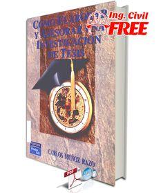 Como Elaborar y Asesorar Una Investigacion de Tesis - Carlos Muñoz Razo http://civilfree.blogspot.com/2014/10/como-elaborar-y-asesorar-una.html