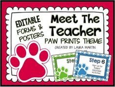 Meet the Teacher- Make Back to School or Open House easier with these EDITABLE POWERPOINT Meet the Teacher PAW PRINTS THEME forms and posters.I created these Meet the Teacher forms and posters to minimize the chaos of Back to School! You will find them easy to edit to fit your own needs.