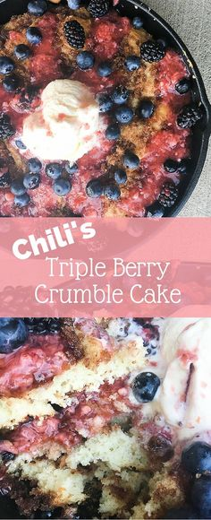 Copycat Chili's Triple Berry Crumble Cake Recipe - Clarks Condensed Copycat Chili's Triple Berry Crumble Cake - this is the perfect fruit based cake. It's made with a skillet coffee cake and is topped with fresh berries, including a strawberry glaze. Fruit Crumble, Crumble Recipe, Strawberry Glaze, Strawberry Recipes, Watermelon Recipes, Chilis Copycat Recipes, Cake Recipes, Dessert Recipes, Restaurant Recipes