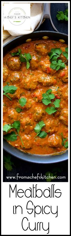 Meatballs in Spicy Curry - Indian-Inspired - From A Chef's Kitchen