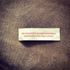 You will become better acquainted with a coworker. fortune cookie - Google Search