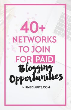 Make more money blogging with these 40+ awesome paid blogger networks. Check them out and earn money from your BLOG! #makemoneyblogging #paidblogging
