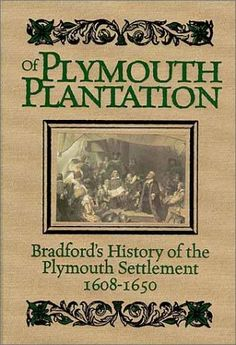 Thesis Of A Compare And Contrast Essay Of Plymouth Plantation The Firsthand History Written By William Bradford  Governor Of Thesis Essay also Essay On Business Ethics  Best Plymouth History Images In   Plymouth Rock Plymouth  Writing A High School Essay