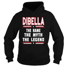 I Love DIBELLA The NAME The Myth The Legend Shirts & Tees