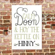Calm Doon & Hoy the Kettle on Hinny Tea Towel – Wot Ma Like Great Geordie Gifts, Geordie Stuff and Geordie cards - Great Design!