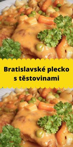 Bratislavské plecko s těstovinami Chicken, Meat, Cubs