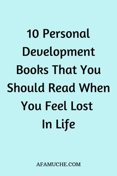 10 Personal Development Books That You Should Read When You Feel Lost In Life - In search of life changing books these personal development books will radically transform your life - Feeling Lost, How Are You Feeling, Good Books, Books To Read, When You Feel Lost, Lost In Life, Reading Motivation, Happy Sunday Quotes, Books For Self Improvement
