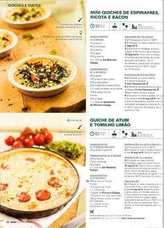Revista bimby pt-s02-0036 - novembro 2013 Quiches, Healthy Cooking, Cooking Tips, Healthy Eating, Gluten Free Recipes, Healthy Recipes, Portuguese Recipes, Foodies, Food Porn
