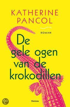 32/52 De gele ogen van de krokodillen - Katherine Pancol #boekperweek