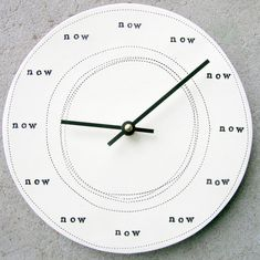 There is no time like the present. | Community Post: 16 Facts About Time That Could Blow Your Mind