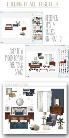 "Advice to ""pull it all together"". How To Create a Mood Board for Your Space"