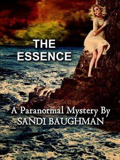 #IndieBooksBeSeen: The Essence by Sandi Baughman