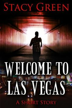 Free Short Story - 22Apr13 - Welcome to Las Vegas by Stacy Green, -Dark, dirty, and terrifying, the storm drains below Las Vegas stretch hundreds of miles and house the city's homeless and criminal element. Walking into the underground abyss is the last thing Tate wants to do, but his junkie sister has disappeared into the drains. Armed with only his flashlight, Tate wades into the gritty depths beneath Sin City to rescue his sister from her demons.
