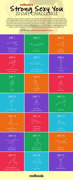 Redbook's Strong Sexy You 21-Day Challenge: you start with day one and add on each exercise daily, so by the end you are doing all 21 exercises.