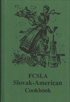 FCSLA Slovak-American Cookbook. My husband's grandmother used this cookbook, and his mom bought me my own copy for Christmas last year. :-)