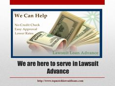 http://www.topnotchlawsuitloans.com/ Top Notch Funding's Lawsuit cash advances for pre-settlement loans and pre-settlement funding area non-recourse , basis meaning that plaintiffs only collect their money only if the case settles or they win.