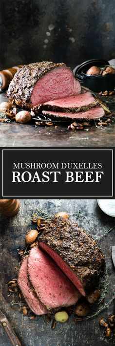 Mushroom Duxelles Roast Beef - Inspired by Beef Wellington, this beef is covered in a crust of dijon, mushrooms, shallots, garlic, and thyme, then roasted to perfection!                                                                                                                                                                                 More