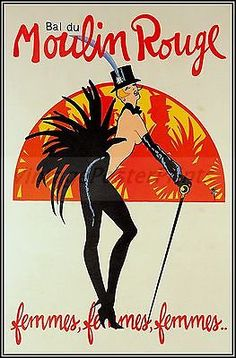 Poster adverting The Moulin Rouge designed and printed in 1980 by Rene Gruau. The poster is an offset lithograph and is signed in the plate. Rene Gruau created icon fashion illustrations until his death in He is credited with reviving the Dior Homme b. Vintage French Posters, Vintage Travel Posters, French Vintage, Retro Posters, Art Posters, Le Moulin Rouge Paris, Moulin Rouge Dancers, Poster Ads, Advertising Poster