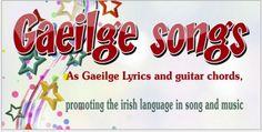 As Gaeilge Lyrics and guitar Chords, Irish language songs and music notes in gailic Irish Song Lyrics, Lyrics And Chords, Guitar Chords, Irish Folk Songs, Gaelic Words, Irish Language, Primary Lessons, Teaching Music, Music Notes