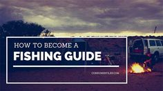 If you've ever wondered how to become a professional fishing guide, we've got you covered with an in-depth look at everything you need to get started.