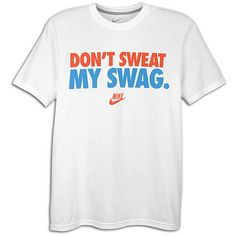 Nike Don't Sweat My Swag $24.99