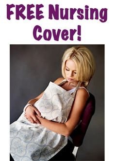 FREE Nursing Cover! {just pay s/h} ~ these make great baby shower gifts, too!  #baby