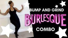 Burlesque, Bump, The Creator, Dance, Dancing