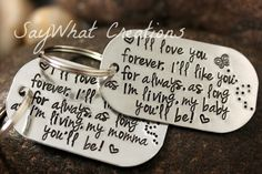"""Key Chain SET """"I'll love you forever, I'll like you for always, as long as I'm living, my baby you'll be"""" and """"my mommy you'll be"""""""