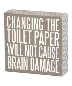 Look at this Gray 'Toilet Paper' Box Sign on #zulily today!