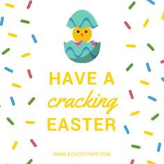Have a cracking Easter | Funny Pun | Punny | www.bcheekyapp.com