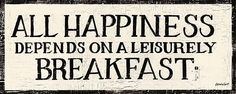 All #Happiness depends on Leisurely #breakfast . #healthyeating  #healthyfood
