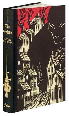 The Golem - Gustav Meyrink. Beautifully illustrated by Vladimir Zimakov and distributed by The Folio Society.